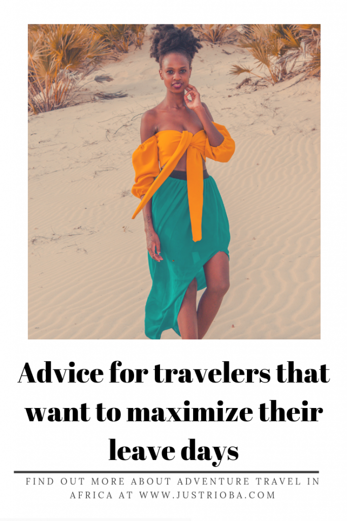 Advice For Travelers That Want To Maximize Their Leave Days| If you want to travel more with a full time job but you are stumped on how yo actually create a plan that will enable you travel then this blog post will help. It includes tips for travelers with a full time job. It shows you do not need to quit your job to be well traveled. Click throug
