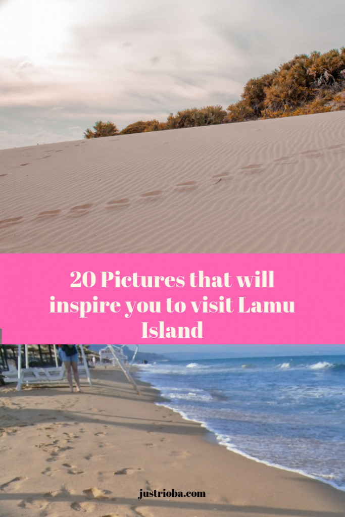20 pictures that will inspire you to visit Lamu - Images to inspire anyone planning to travel to Lamu Island for the very first time and have a blast while at it